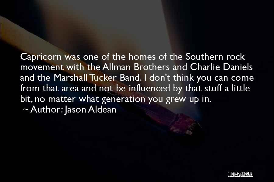 Little Brothers Quotes By Jason Aldean