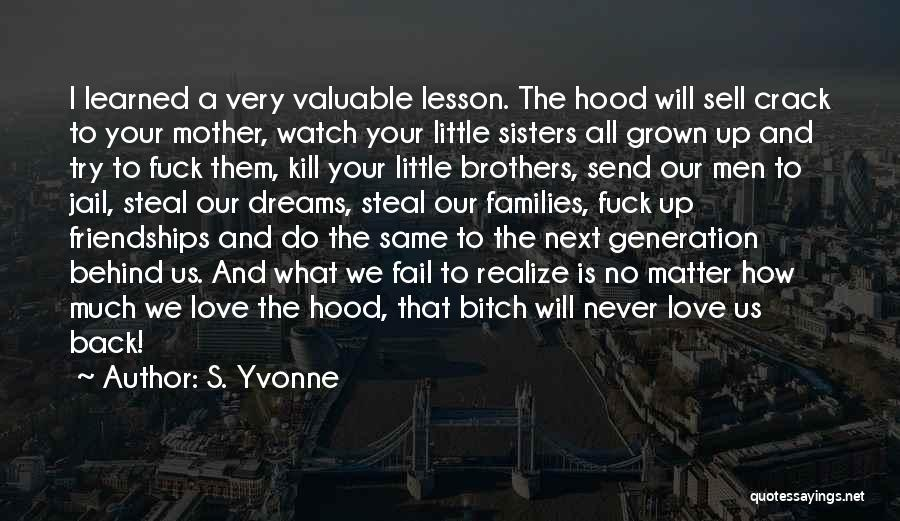 Little Brothers Quotes By S. Yvonne