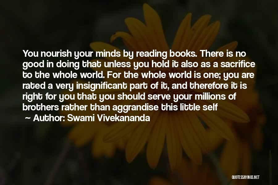 Little Brothers Quotes By Swami Vivekananda