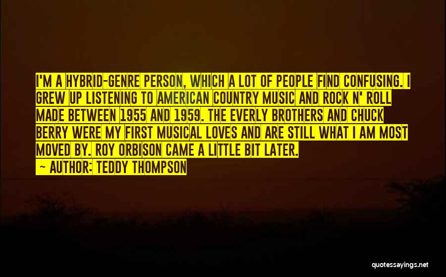 Little Brothers Quotes By Teddy Thompson