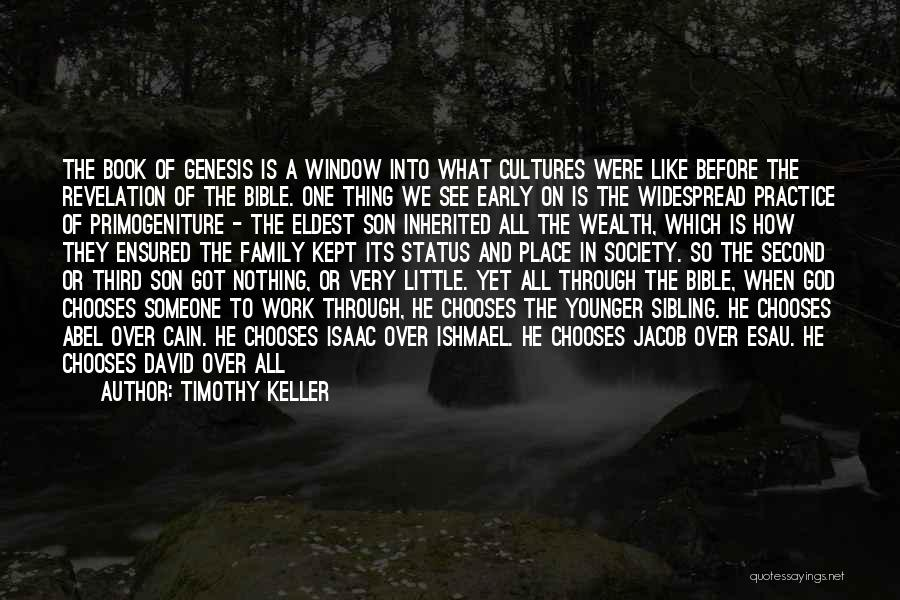 Little Brothers Quotes By Timothy Keller