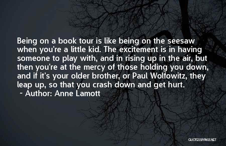 Little Kid Book Quotes By Anne Lamott