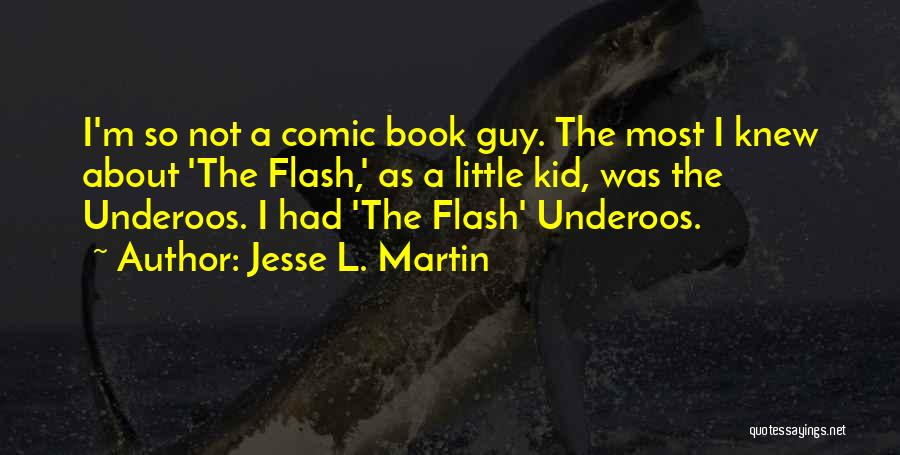 Little Kid Book Quotes By Jesse L. Martin