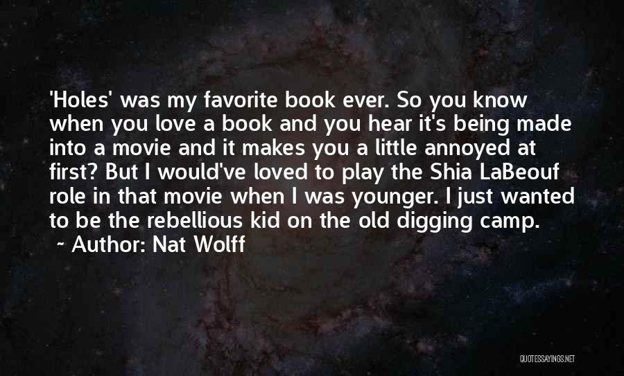Little Kid Book Quotes By Nat Wolff