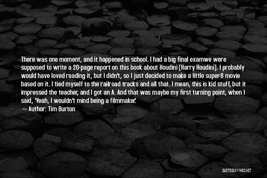 Little Kid Book Quotes By Tim Burton