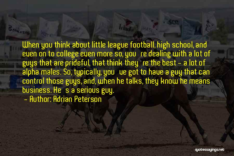 Little League Football Quotes By Adrian Peterson