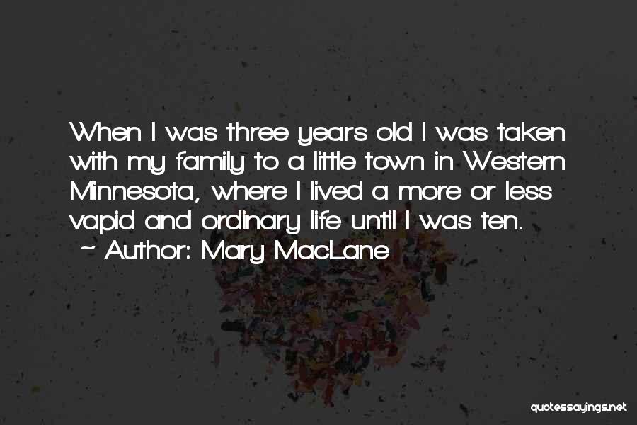Little Minnesota Quotes By Mary MacLane