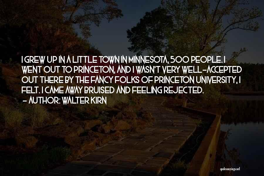 Little Minnesota Quotes By Walter Kirn