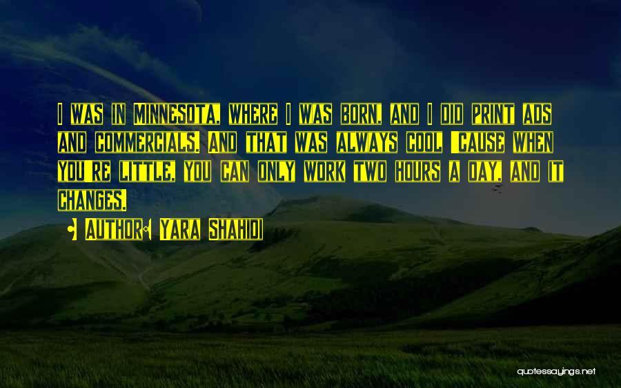 Little Minnesota Quotes By Yara Shahidi