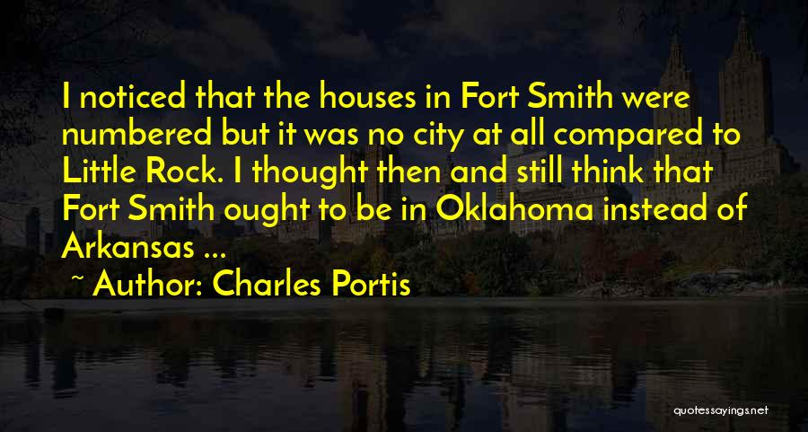 Little Rock Arkansas Quotes By Charles Portis