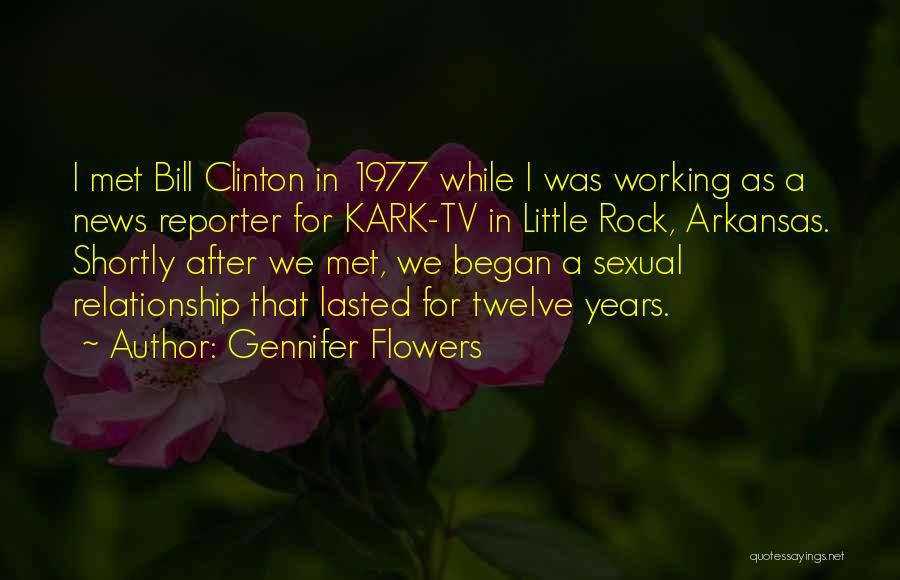 Little Rock Arkansas Quotes By Gennifer Flowers
