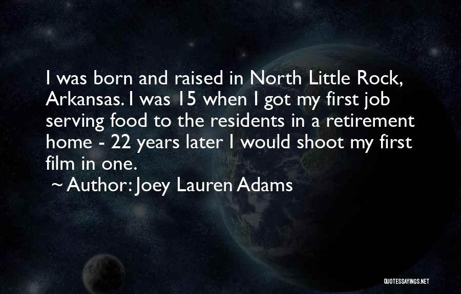 Little Rock Arkansas Quotes By Joey Lauren Adams