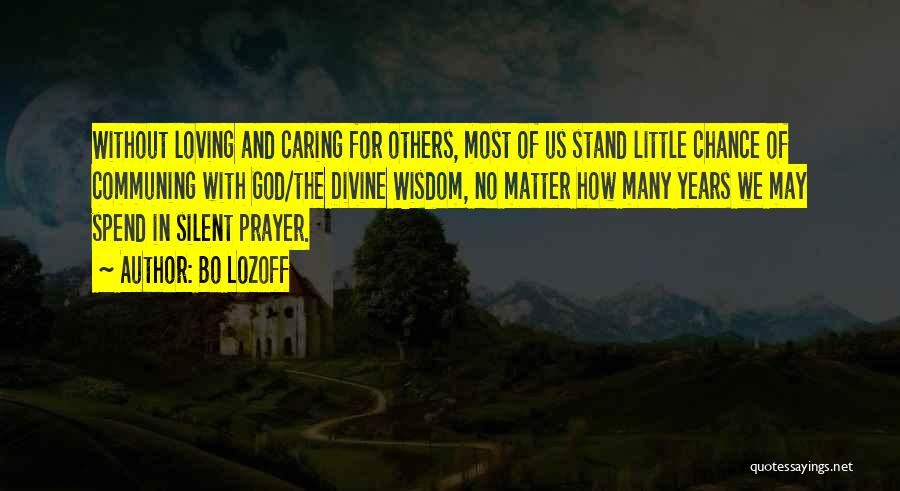 Little Things Matter Most Quotes By Bo Lozoff