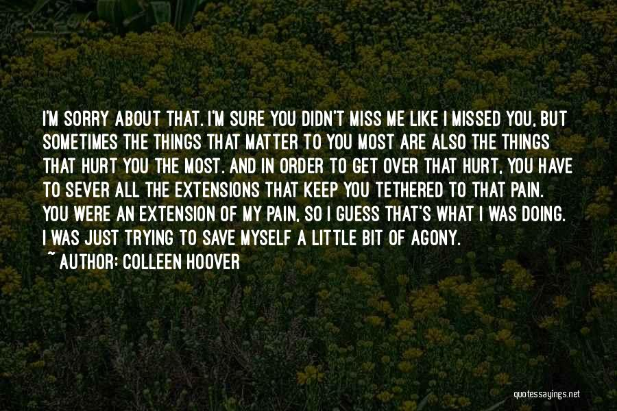 Little Things Matter Most Quotes By Colleen Hoover