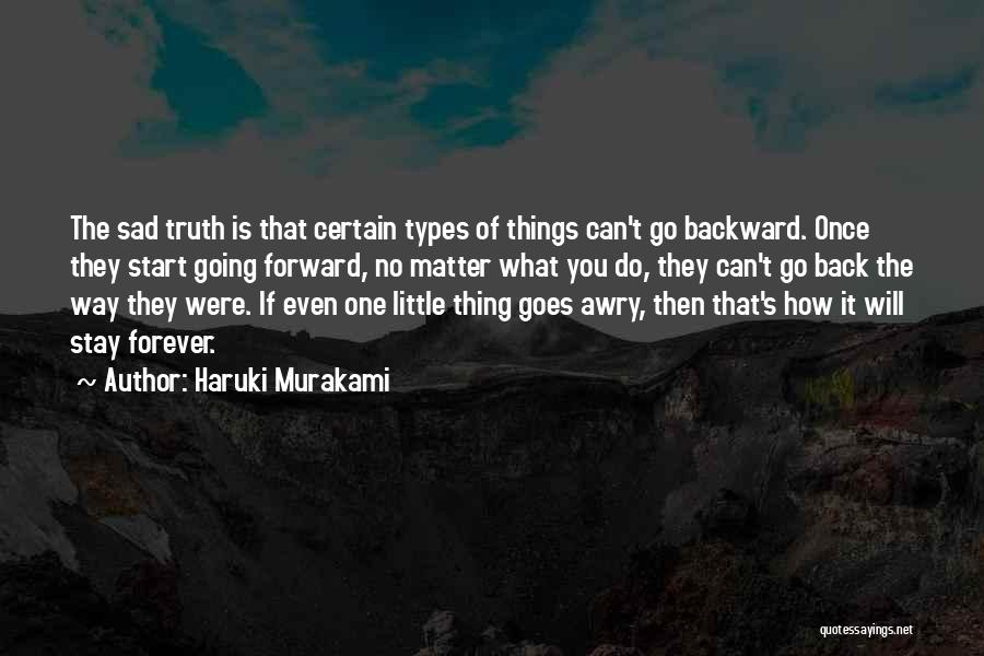 Little Things Matter Most Quotes By Haruki Murakami