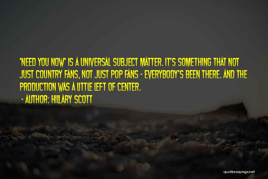 Little Things Matter Most Quotes By Hillary Scott