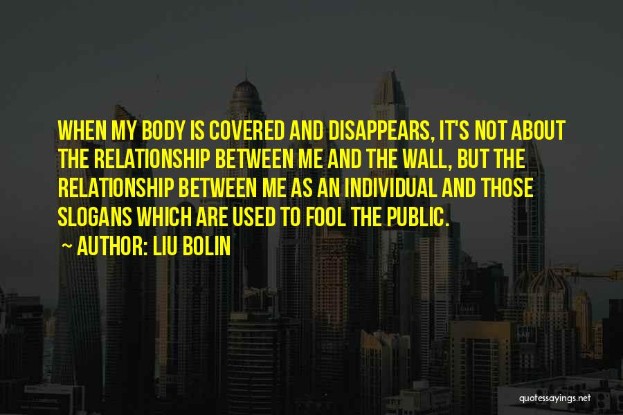 Liu Bolin Quotes 1808345