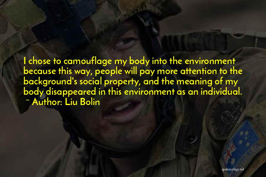 Liu Bolin Quotes 1820531