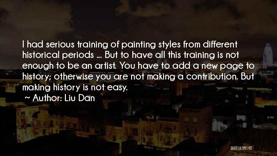 Liu Dan Quotes 278987