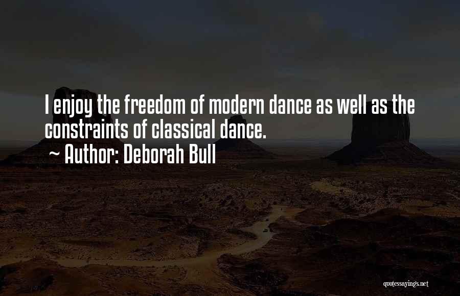 Liv Malone Quotes By Deborah Bull