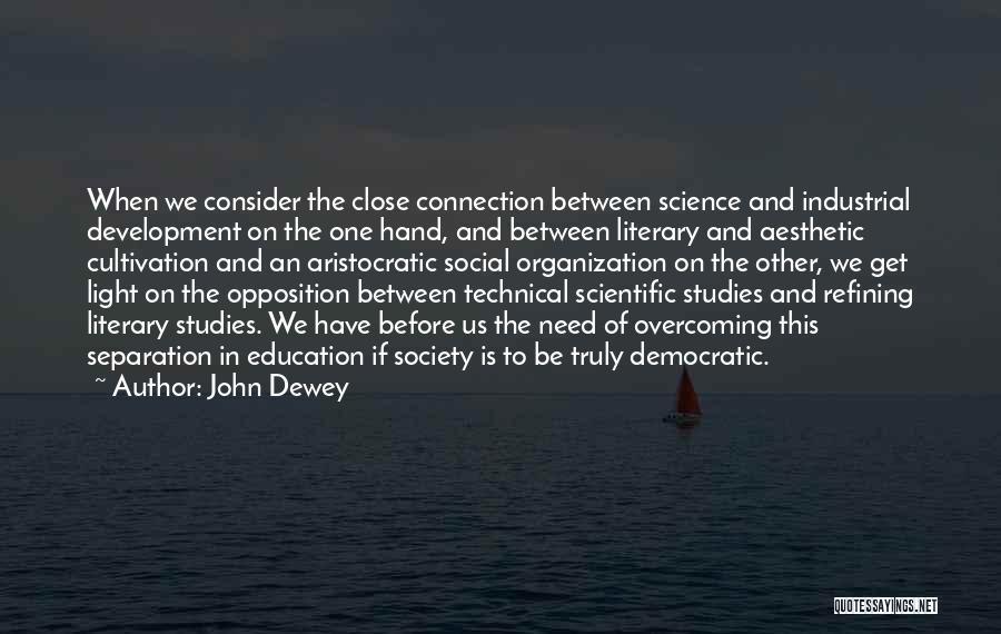 Liv Malone Quotes By John Dewey