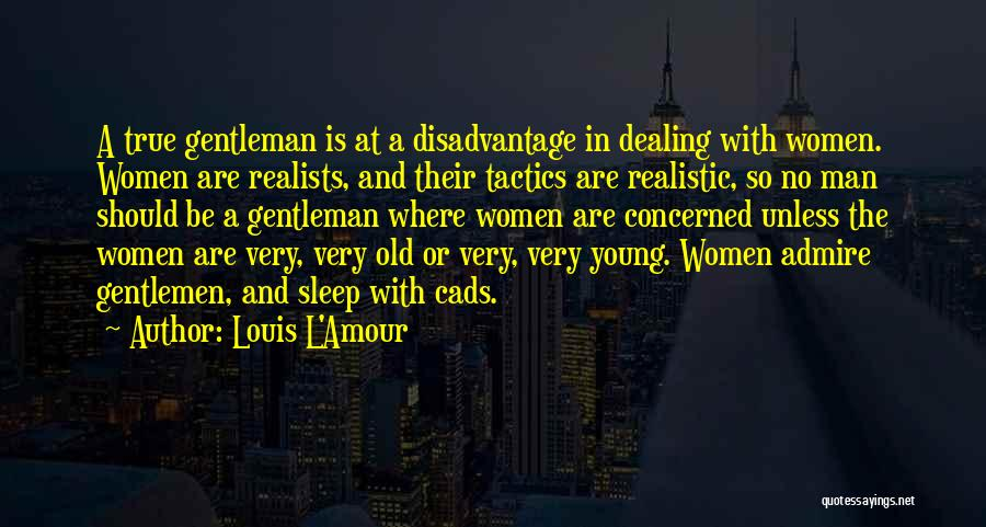 Liv Malone Quotes By Louis L'Amour