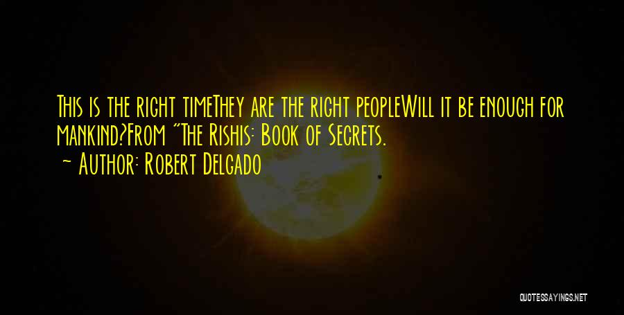 Liv Malone Quotes By Robert Delgado