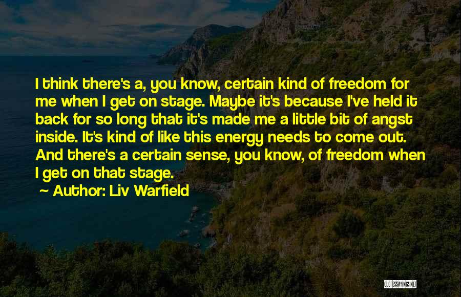 Liv Warfield Quotes 1659182