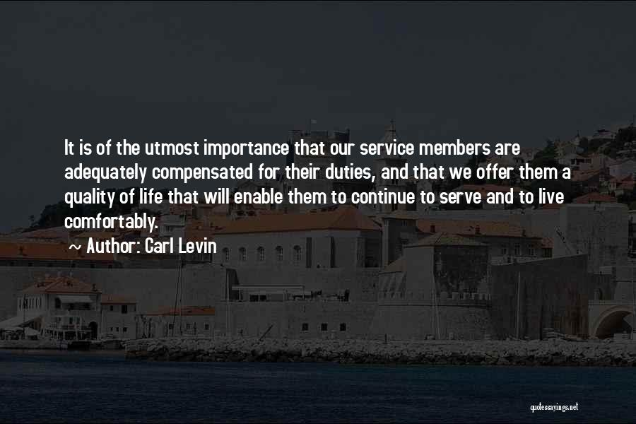 Live A Life Of Service Quotes By Carl Levin