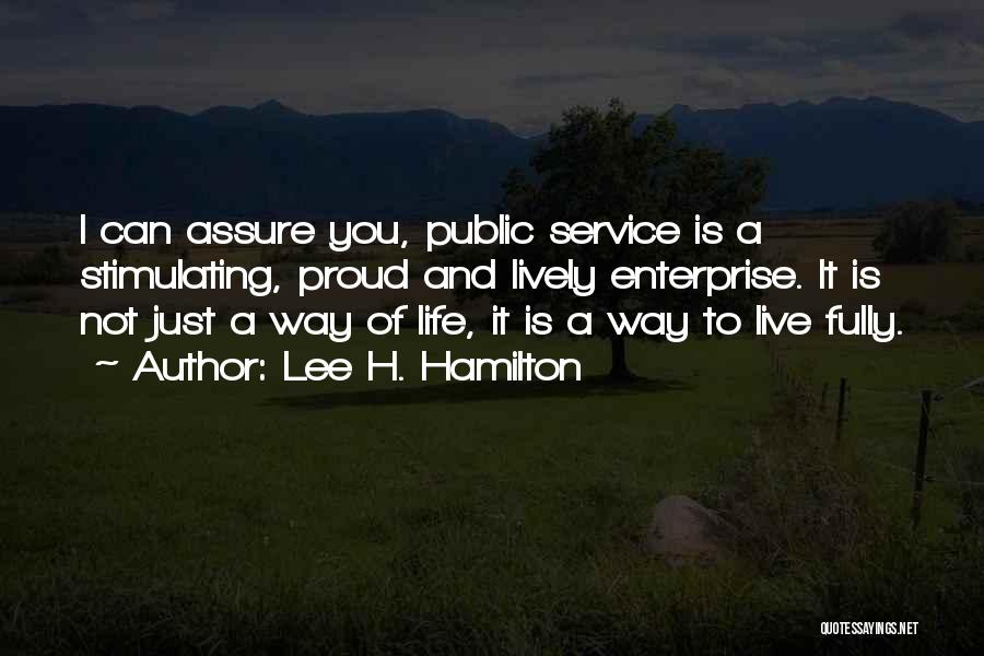 Live A Life Of Service Quotes By Lee H. Hamilton
