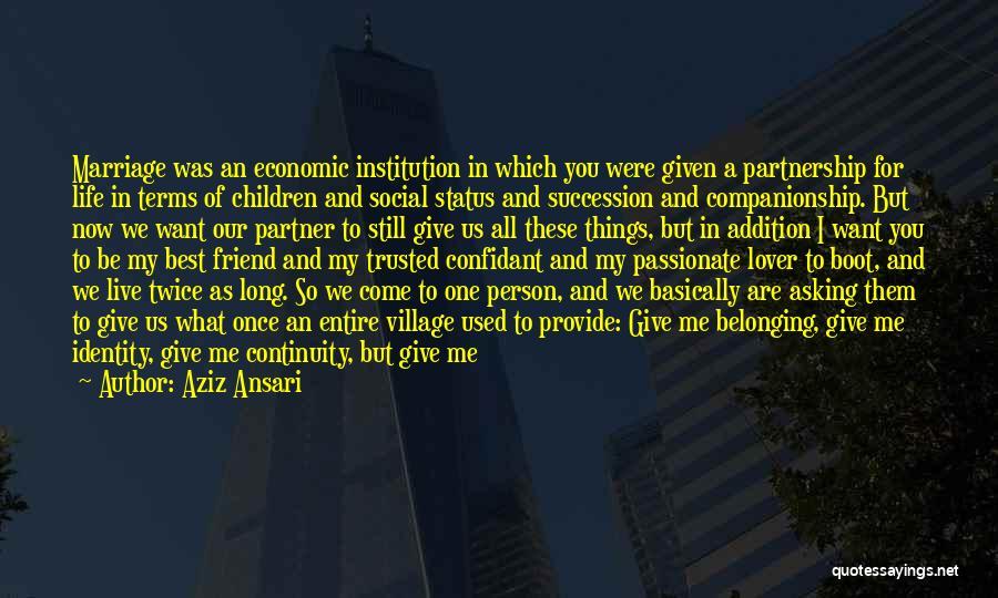 Live And Enjoy Life Quotes By Aziz Ansari