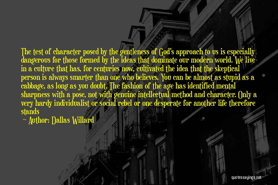 Live And Enjoy Life Quotes By Dallas Willard