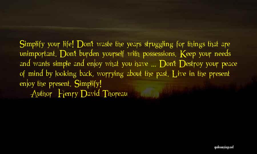Live And Enjoy Life Quotes By Henry David Thoreau