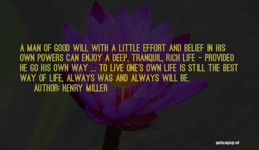 Live And Enjoy Life Quotes By Henry Miller