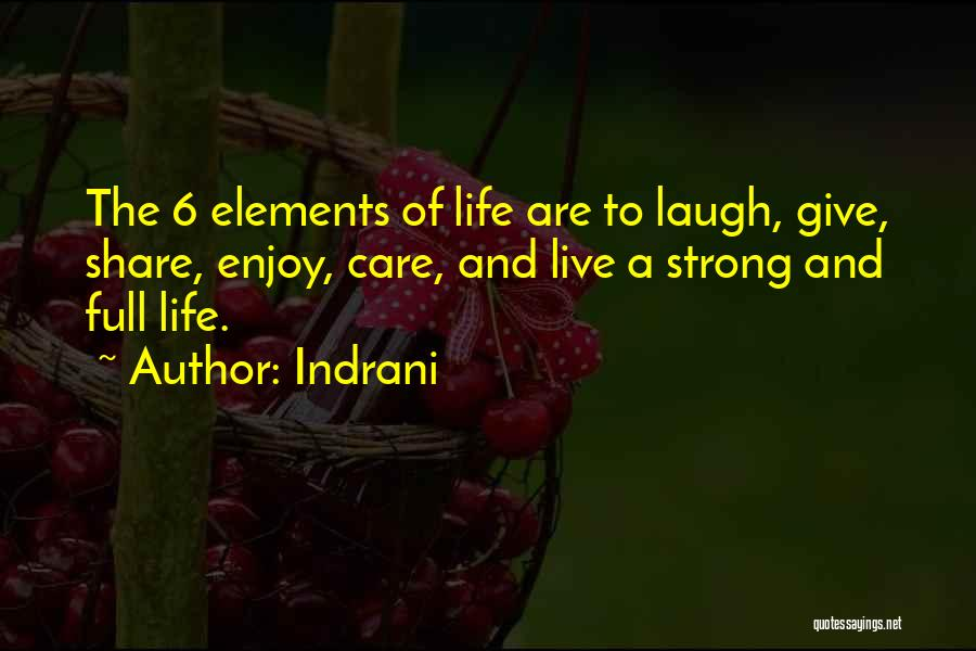 Live And Enjoy Life Quotes By Indrani