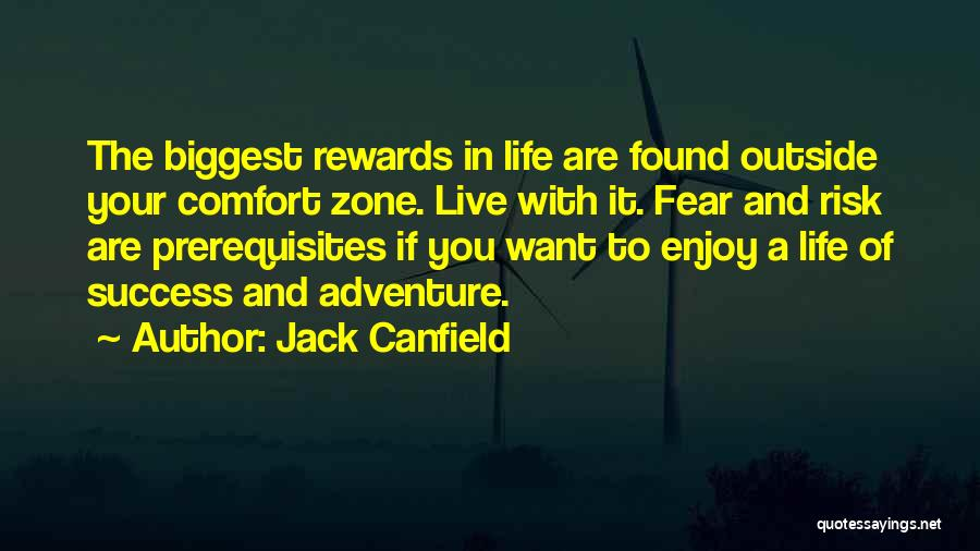 Live And Enjoy Life Quotes By Jack Canfield