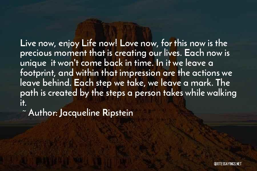 Live And Enjoy Life Quotes By Jacqueline Ripstein