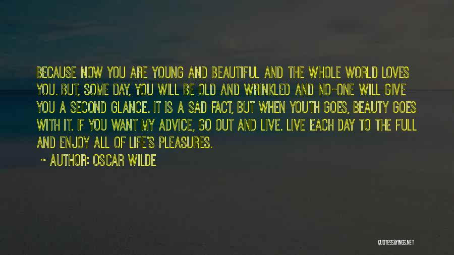 Live And Enjoy Life Quotes By Oscar Wilde