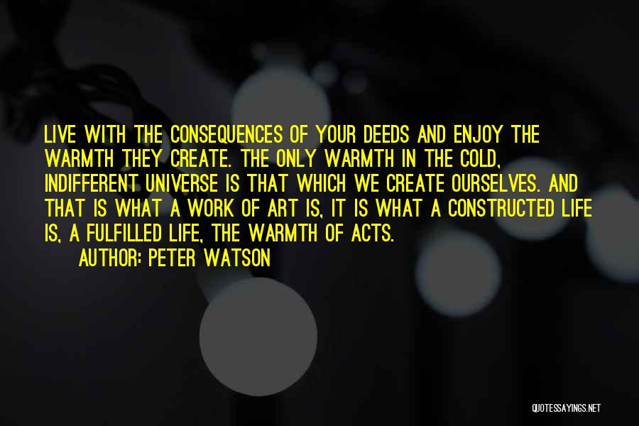 Live And Enjoy Life Quotes By Peter Watson