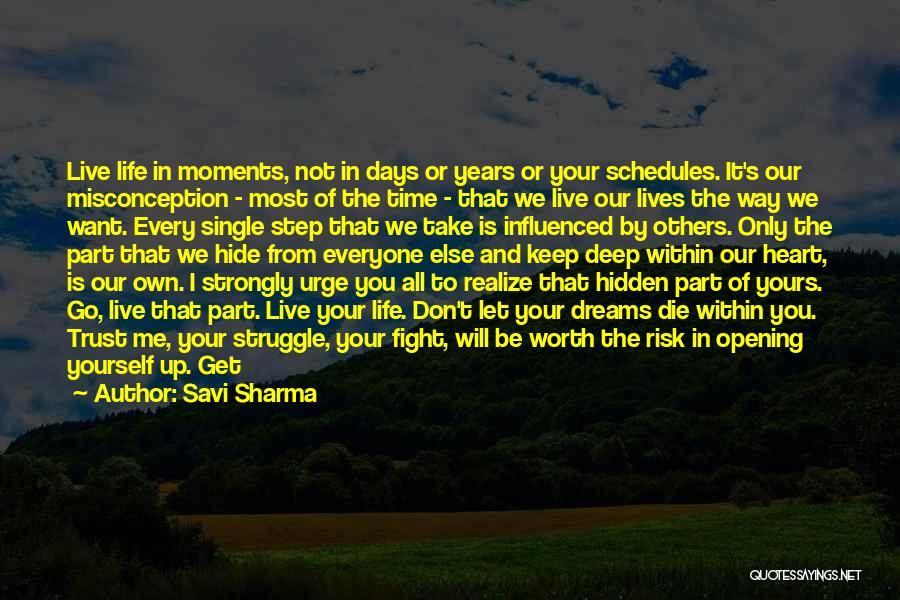 Live And Enjoy Life Quotes By Savi Sharma
