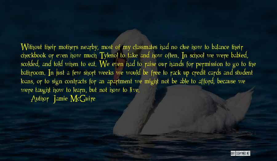 Live And Learn Short Quotes By Jamie McGuire