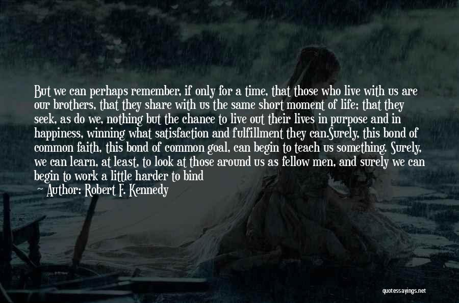 Live And Learn Short Quotes By Robert F. Kennedy