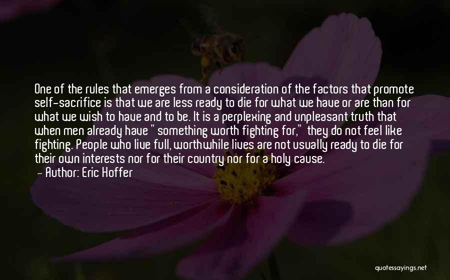 Live For Something Quotes By Eric Hoffer