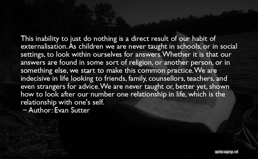 Live For Something Quotes By Evan Sutter