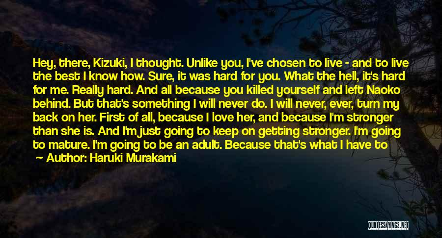 Live For Something Quotes By Haruki Murakami