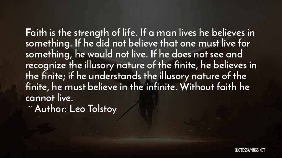 Live For Something Quotes By Leo Tolstoy