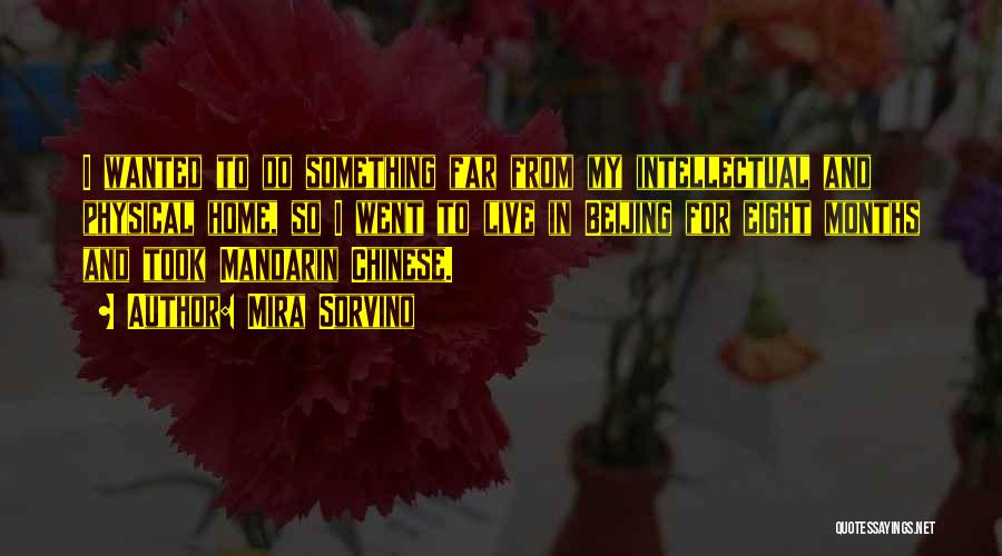 Live For Something Quotes By Mira Sorvino