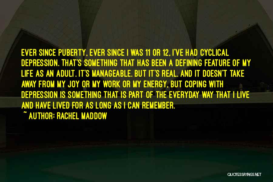 Live For Something Quotes By Rachel Maddow