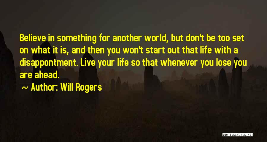 Live For Something Quotes By Will Rogers