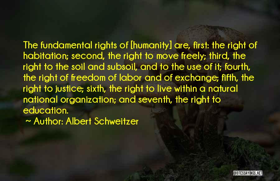 Live Freely Quotes By Albert Schweitzer